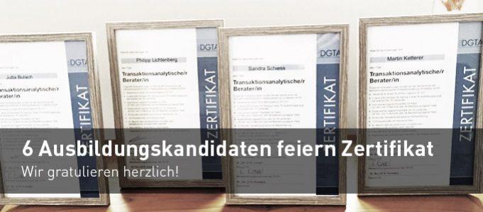 """Über 6 neue Abschlüsse zum """"Transaktionsanalytischen Berater/in"""". Wir gratulieren herzlich!"""