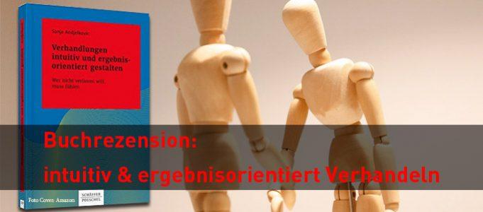 Buchrezension: Verhandlungen intuitiv und ergebnisorientiert gestalten von Sonja Andjelkovic